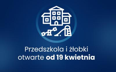 Przedszkola otwarte od 19 kwietnia 2021!